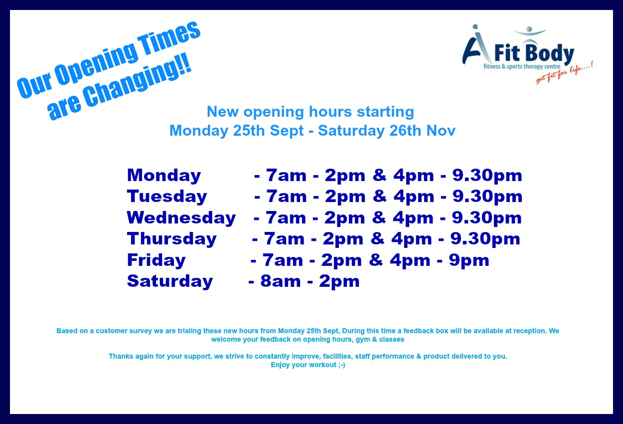 Our opening times are changing afitbody gym