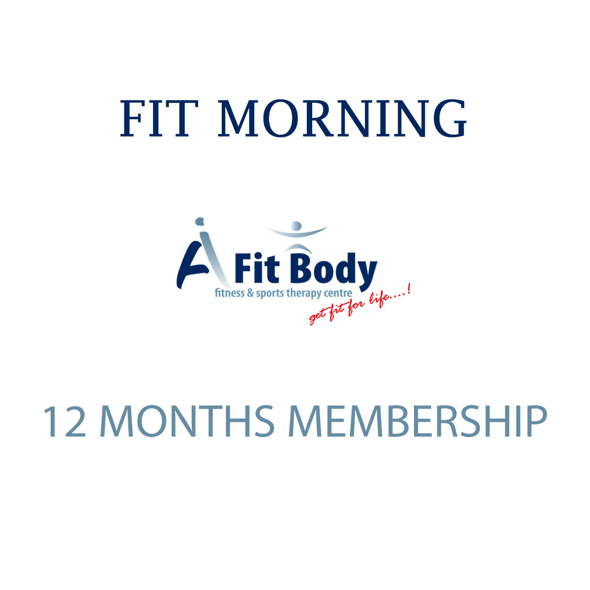 Fit Morning - 12 Months Membership