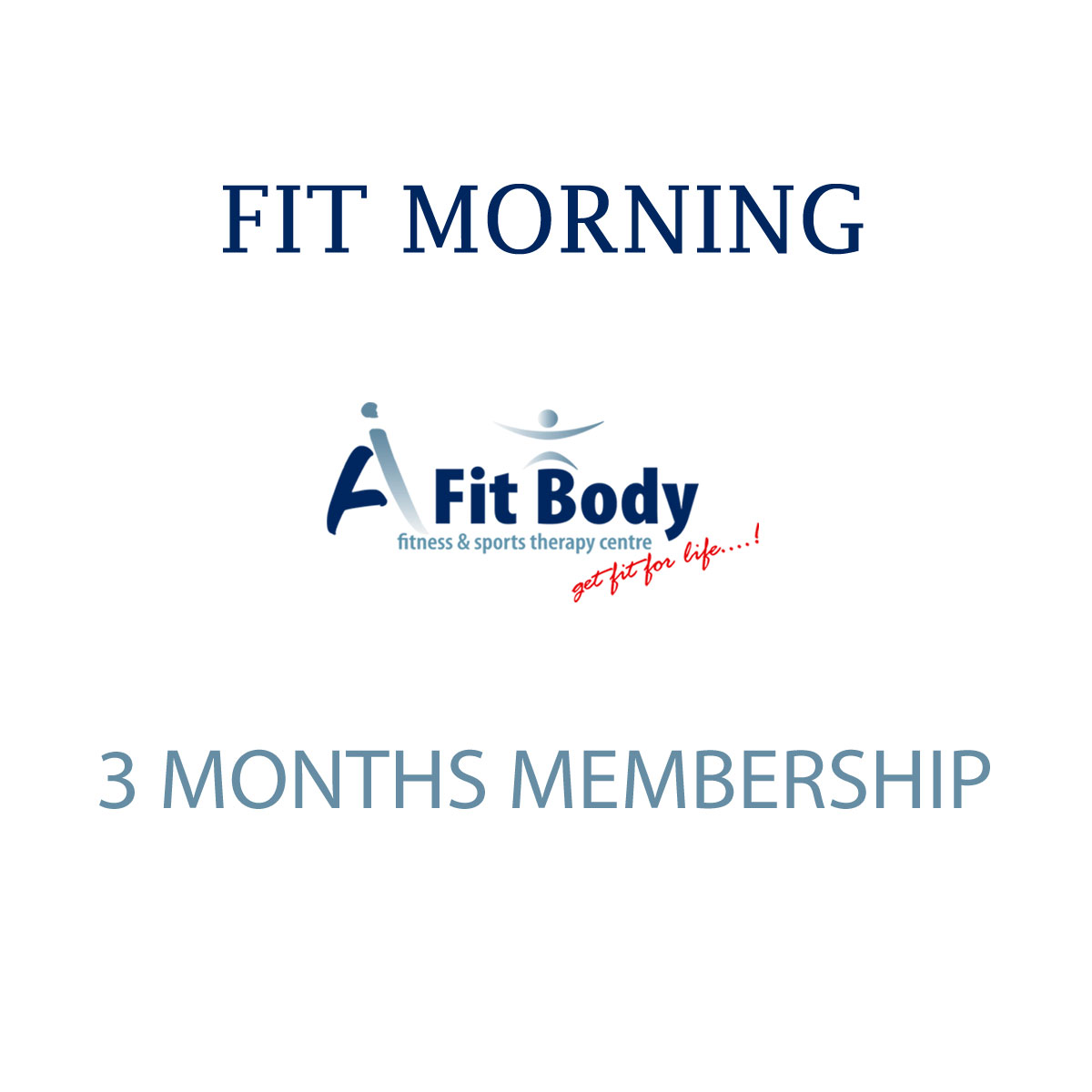 Fit Morning - 3 Months Membership